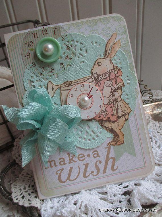 Alice In Wonderland Card Make A Wish Birthday Card Handmade Birthday Card Birthday Cards Handmade Birthday Cards Card Making