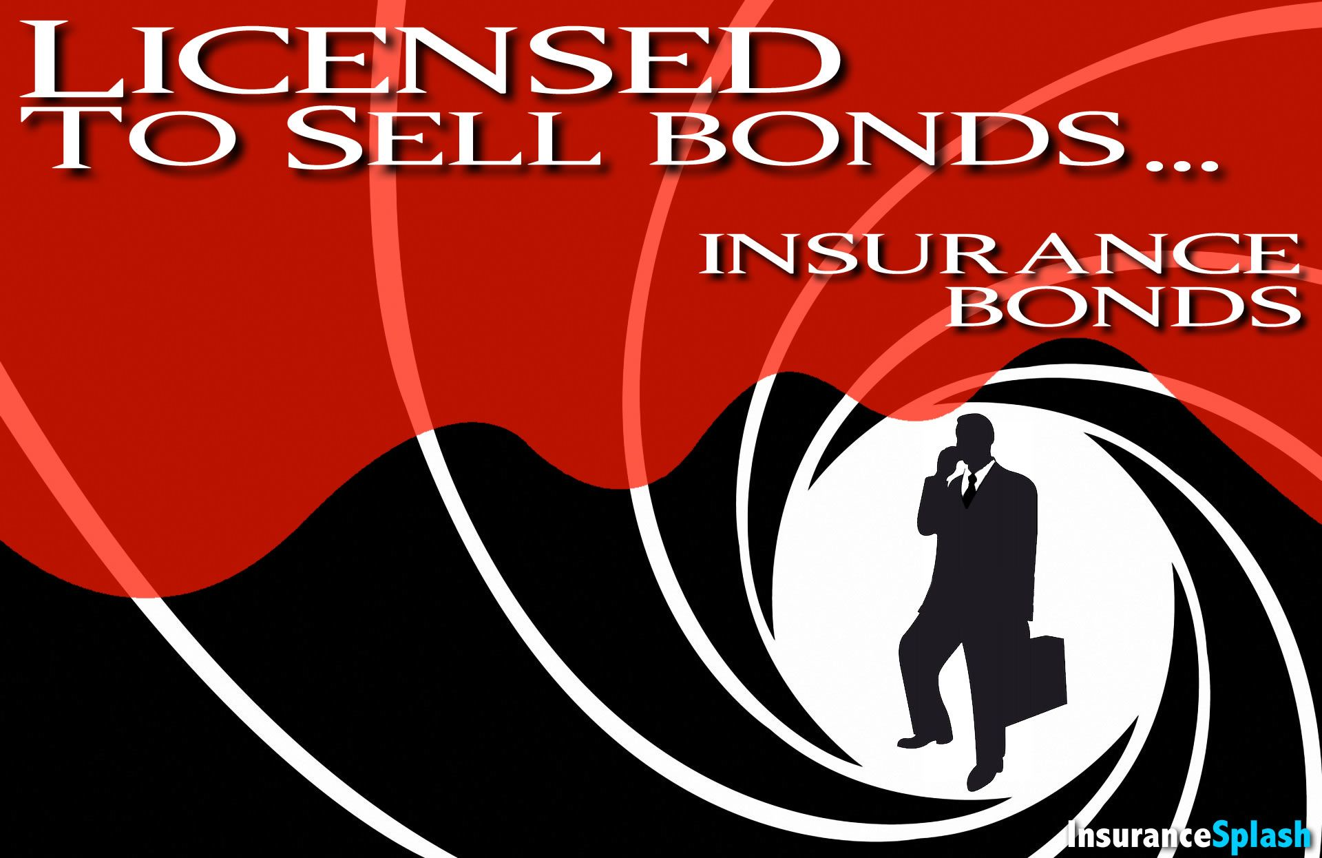 Licensed To Sell Insurance James Bond S Brother Insurance