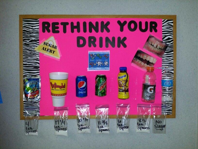 Rethink your drink dental bulletin board Dental health