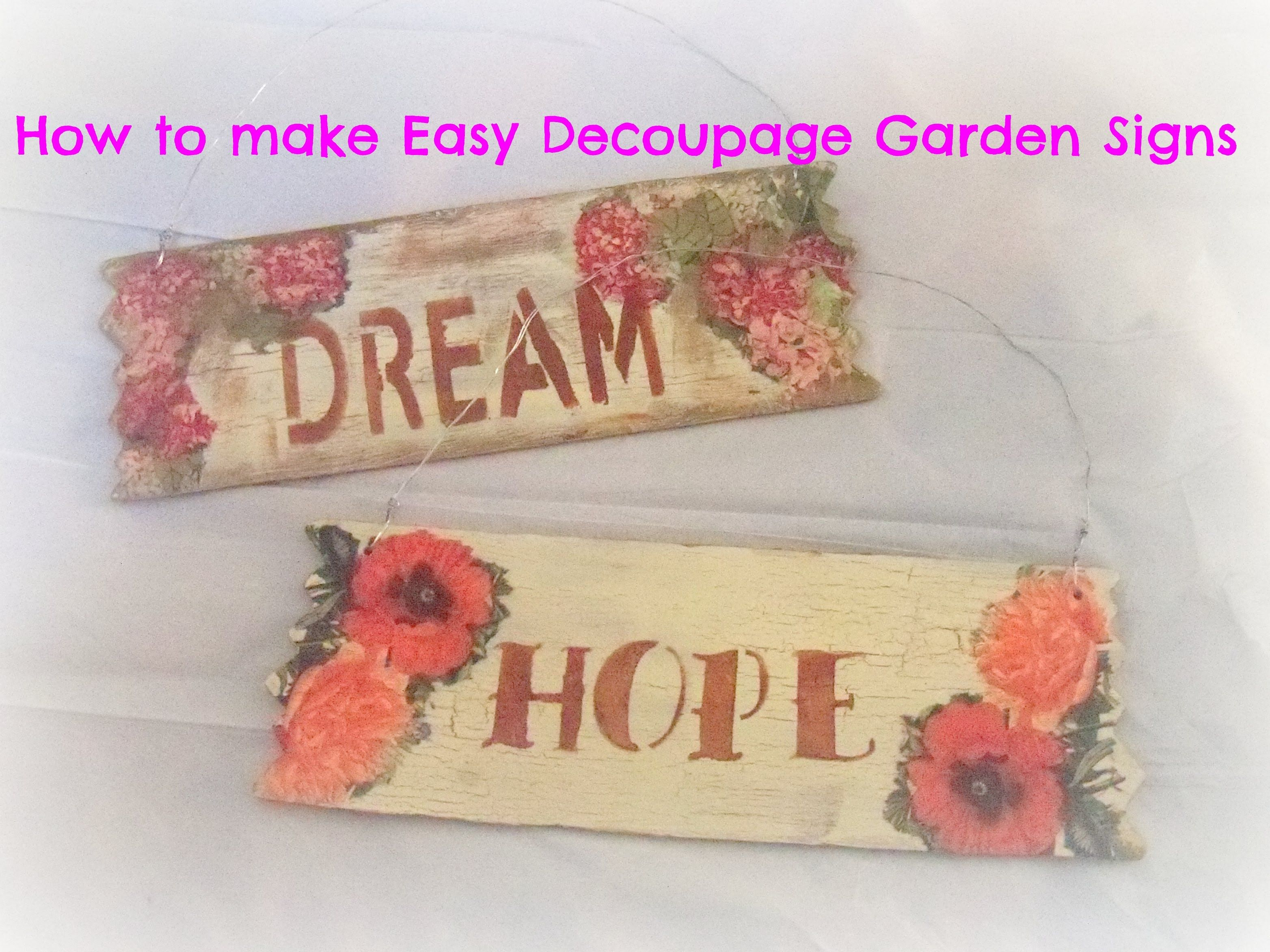how to make decoupage wood garden signs/ Tutorial/How to