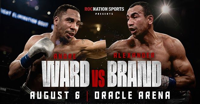 Andre Ward V Alexander Brand Tomorrow In Oakland Top Rank