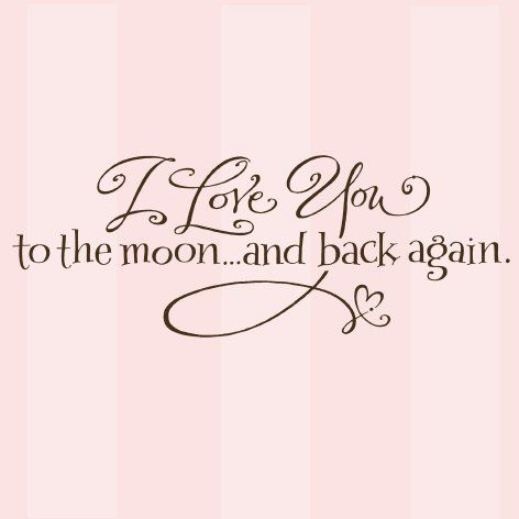 My Next Tattoo I Love You To The Moon And Back With The Kiddos Names And Birthdays Quotes Love You Love You So Much