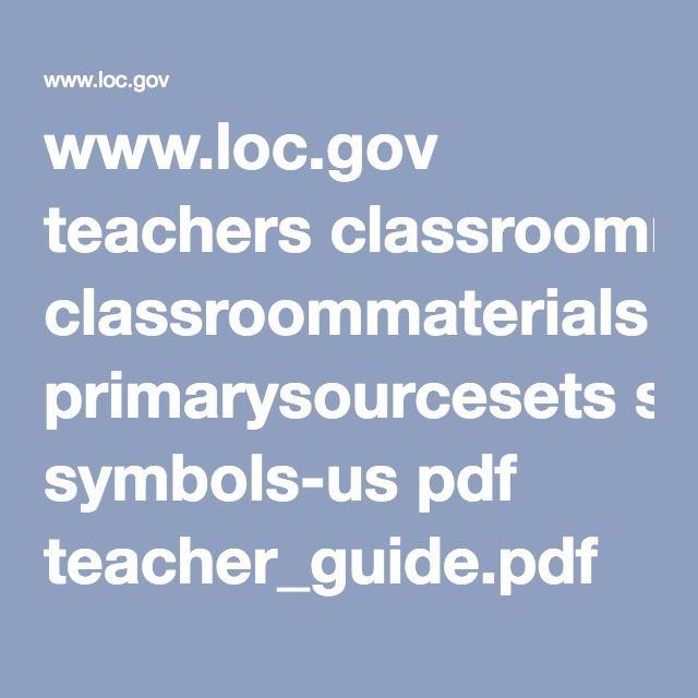 Loc Teachers Classroommaterials Primarysourcesets Symbols Us