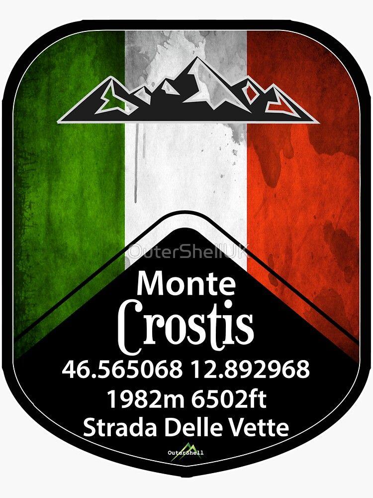 'Monte Crostis Italy Sticker & TShirt' Sticker by