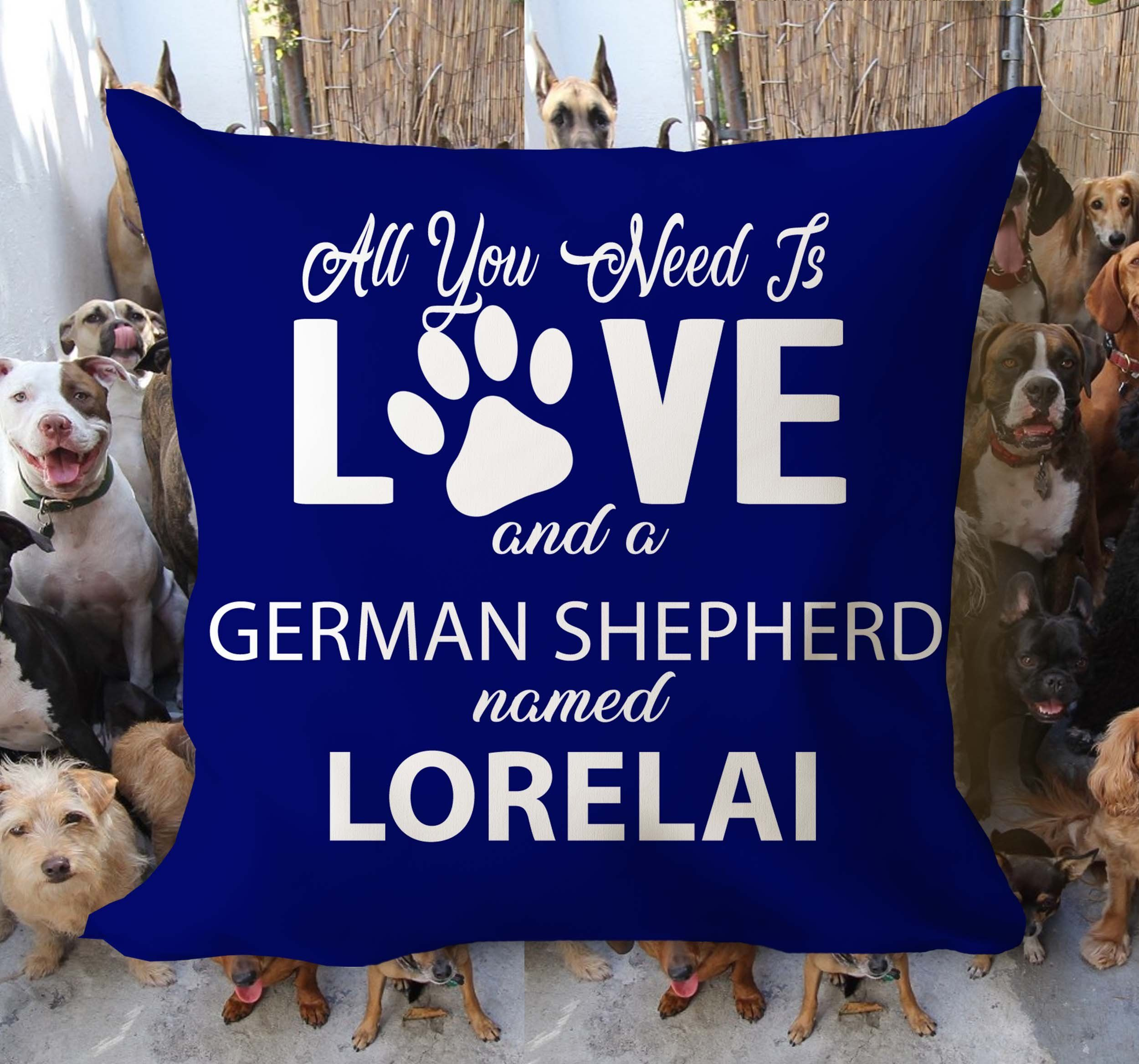 All You Need Is Love A Dog Breed Named Personalized Pillow