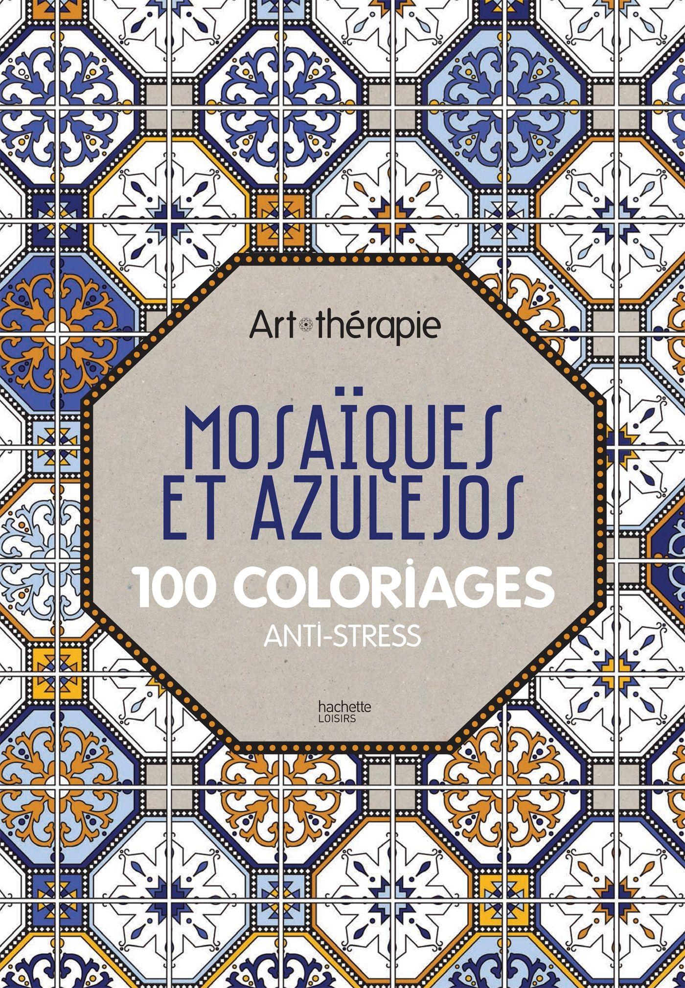 Mosa¯ques et azulejos 100 coloriages anti stress Mosa¯ques romaines qui mettent en valeur les couleurs