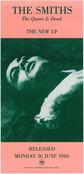 The Artwork Of The Smiths In Pictures The Queen Is Dead Will Smith Music Poster