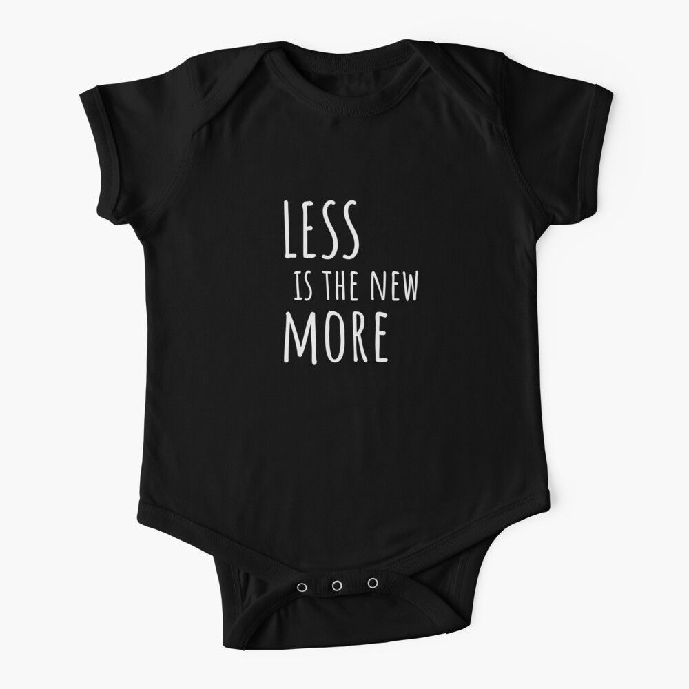 Less Is The New More Environmental Protest Design Baby One Piece By Sizzlinks Funny Kids Clothes Designer Kids Clothes Baby Onesies