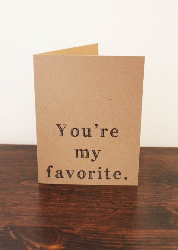 Funny Romantic Valentine Card Youre my favorite (With