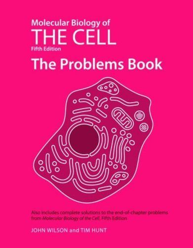 Molecular biology of the cell fifth edition the problems book molecular biology of the cell fifth edition the problems book fandeluxe Choice Image