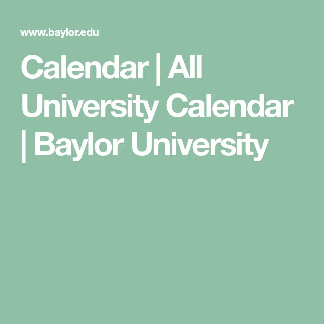 Baylor Fall 2020 Calendar.Pinterest Pinterest