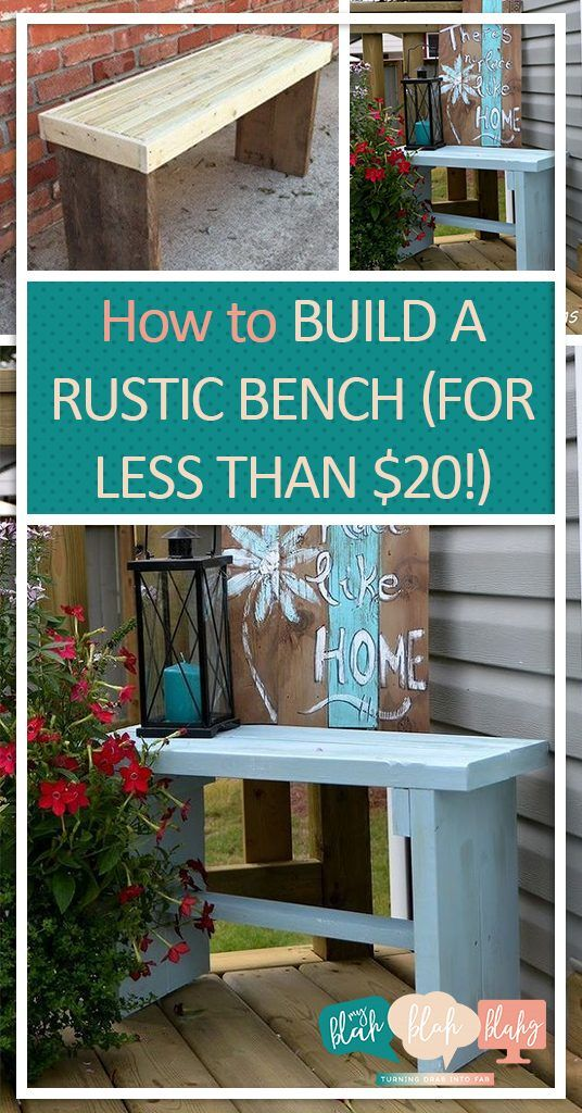 Beau How To Build A Rustic Bench (For Less Than $20!)| DIY Bench, Rustic Bench,  Rustic Bench Projects, DIY Home, DIY Furniture, Furniture Tutorials, ...