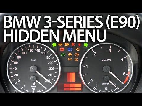 How To Enter Hidden Menu In Bmw E90 E91 E92 E93 3 Series Service