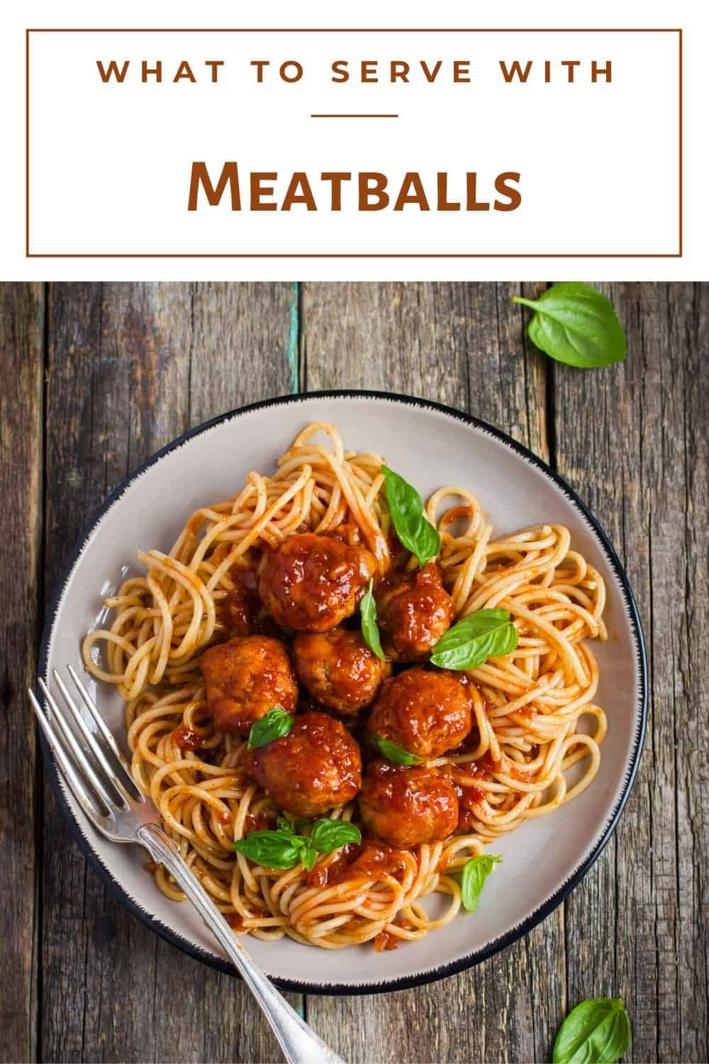 What To Serve With Meatballs So That Your Meal Is Yummy Recipe Meatball Side Dishes Chicken Parmesan Meatballs Parmesan Meatballs
