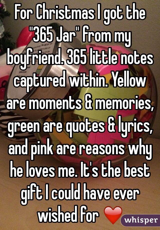 """For Christmas I got the ""365 Jar"" from my boyfriend. 365 ..."