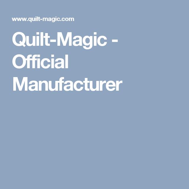 Quilt-Magic - Official Manufacturer