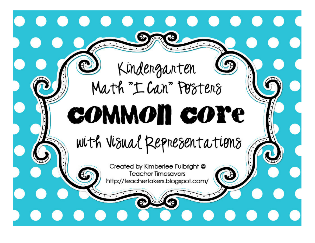 "Kindergarten Math ""I Can"" Posters Common Core with Visual"