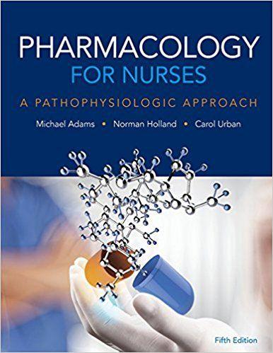 Test Bank Pharmacology For Nurses A Pathophysiologic