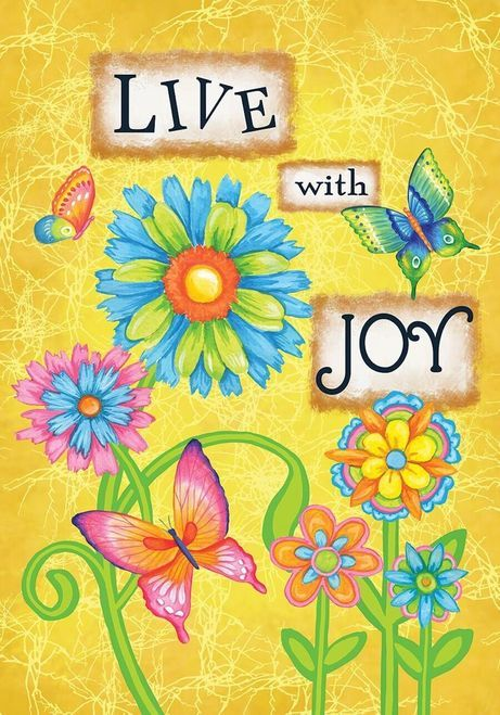 Pin By Heide On God Is Love Joy Quotes Joy Garden Flags
