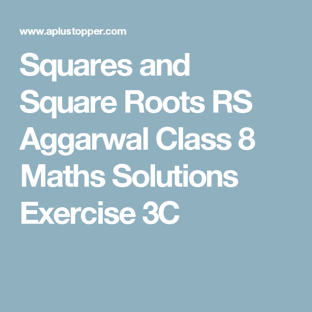 Squares and Square Roots RS Aggarwal Class 8 Maths Solutions ...