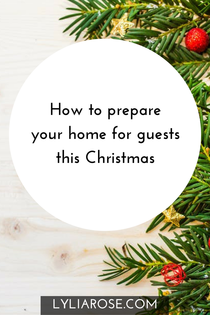 How to prepare your home for guests this Christmas #GetChristmassy ...