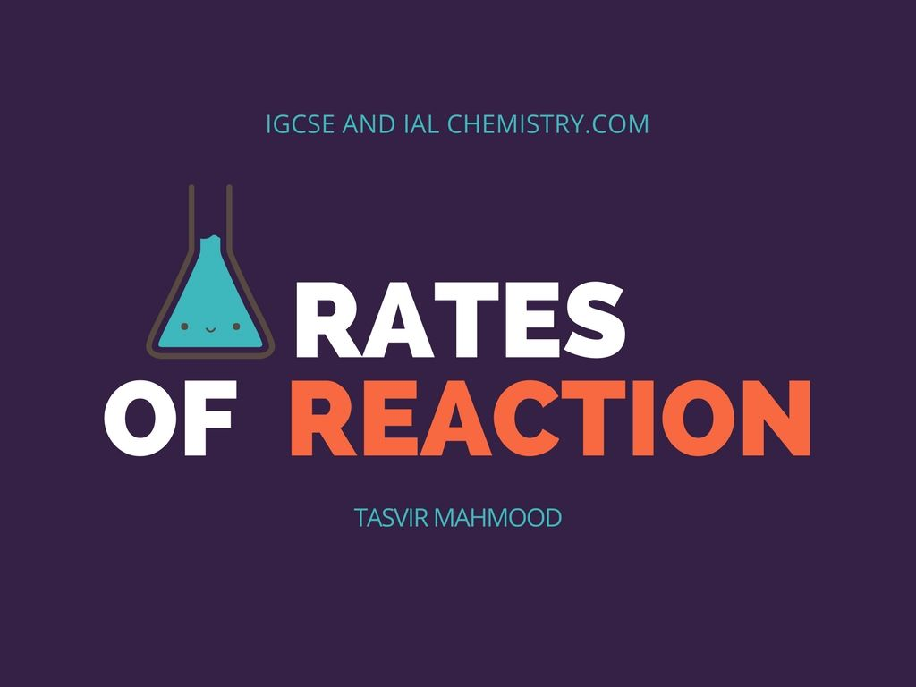 Igcse Chemistry Rates Of Reaction Notes Reaction Rate Reactions Chemistry