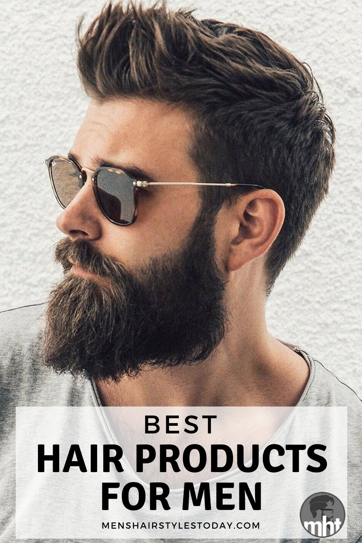 Best Hair Products For Men Find The Top Styling and