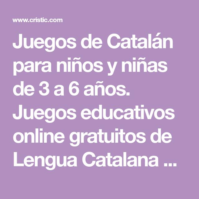 Juegos De Catalan Para Ninos Y Ninas De 3 A 6 Anos Juegos