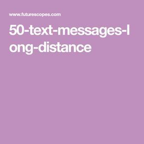 Download Cool Flirty Quotes Long Distance This Month by futurescopes.com