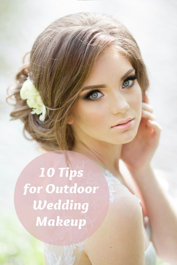 Getting Married Outside Or Attending An Outdoor Wedding Avoid A Makeup Meltdown