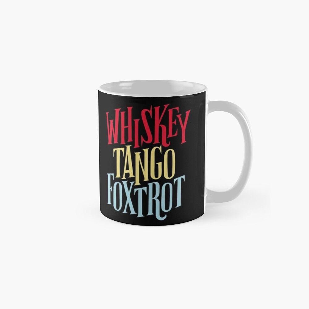 Whisky tango foxtrot wtf funny military humor