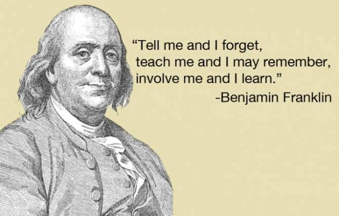 Tell Me And I Forget Teach Me And I May Remember Involve Me And