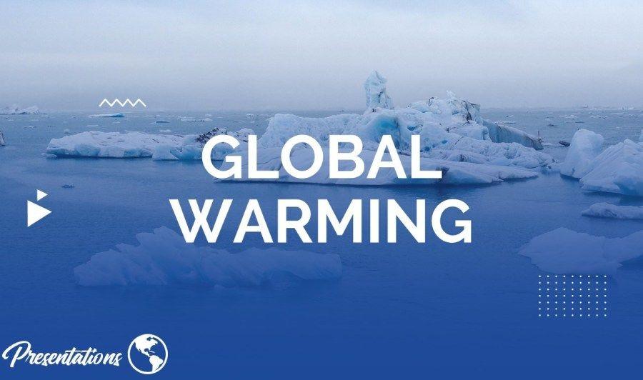 Global Warming Google Slides Global warming, Climate
