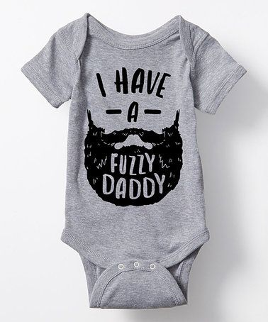 55f7b10f4 Athletic Heather 'I Have a Fuzzy Daddy' Bodysuit - Infant #baby #beard  #zulilyfinds