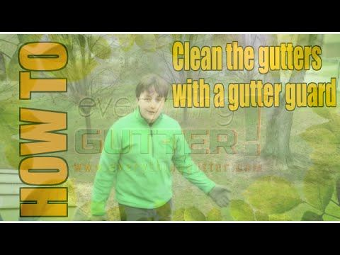 How To Clean The Gutters With A Gutter Guard Gutter Guard Cleaning Gutters Gutters