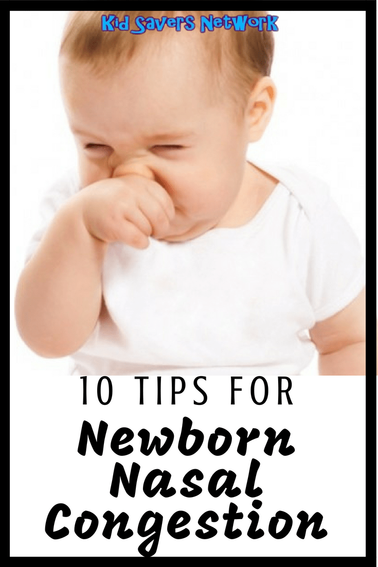 Ten Tips For Newborn Nasal Congestion Baby Nose Congestion Newborn Stuffy Nose Baby Nasal Congestion