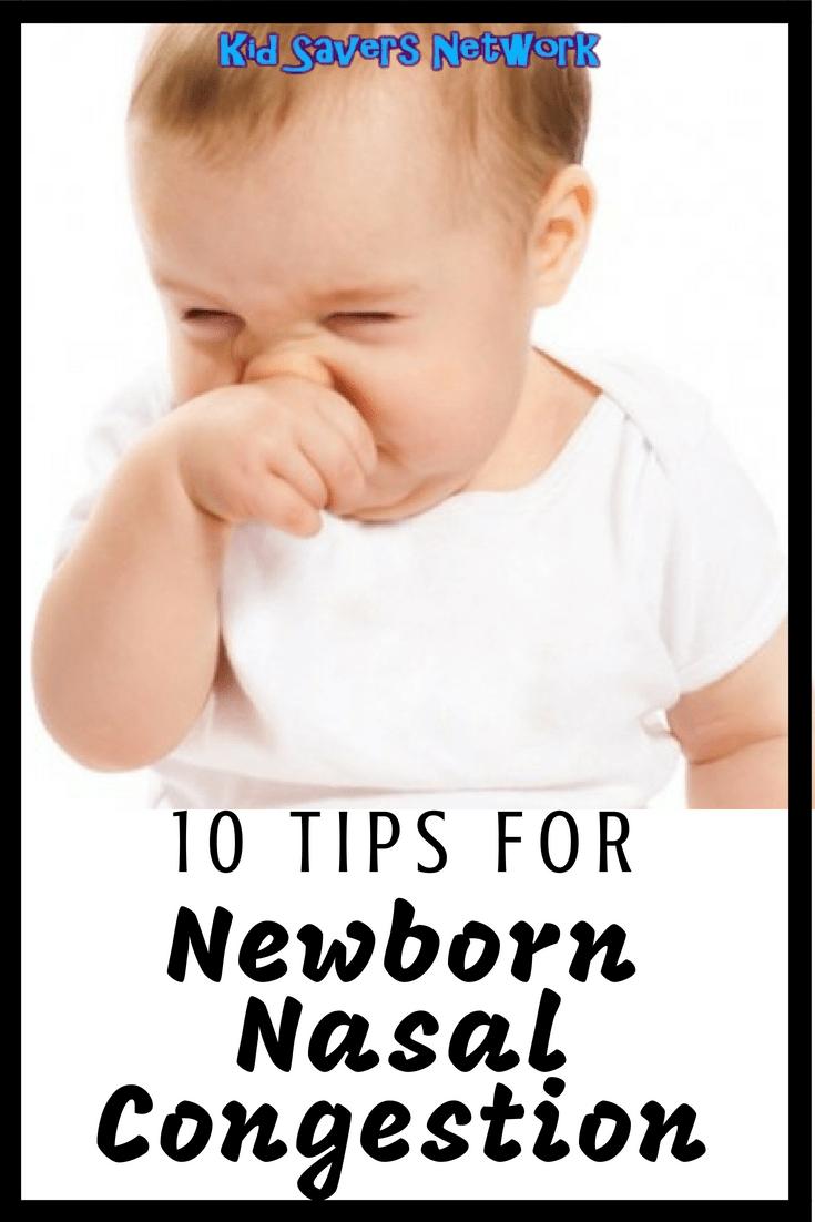 Ten Tips For Newborn Nasal Congestion Baby Nose Congestion Newborn Stuffy Nose Baby Nasal Congestion