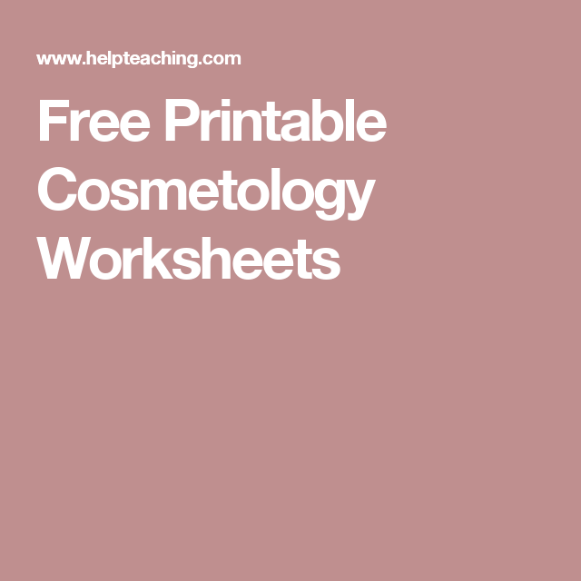 Free Printable Cosmetology Worksheets