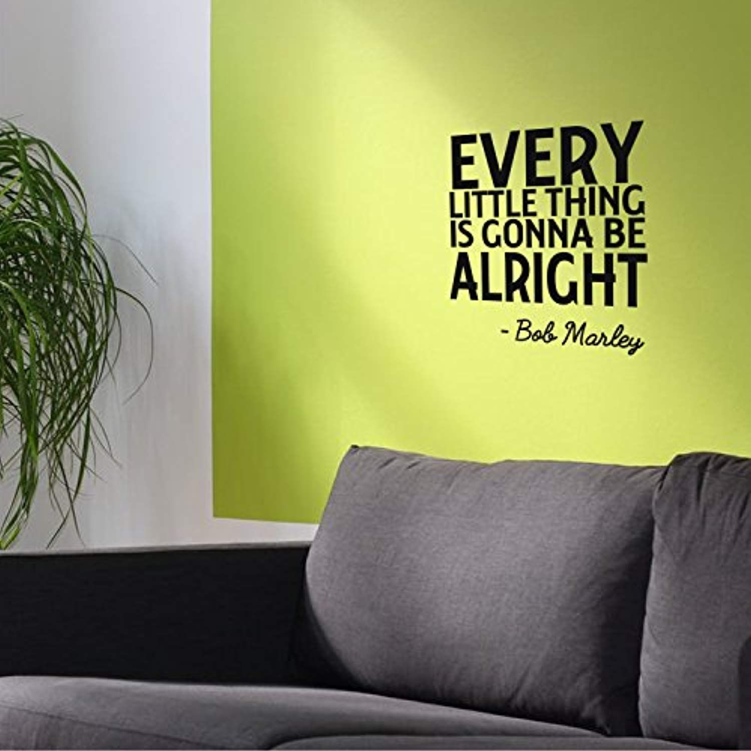 Every Little Thing Is Gonna Be Alright - Wall Art Decal 23\