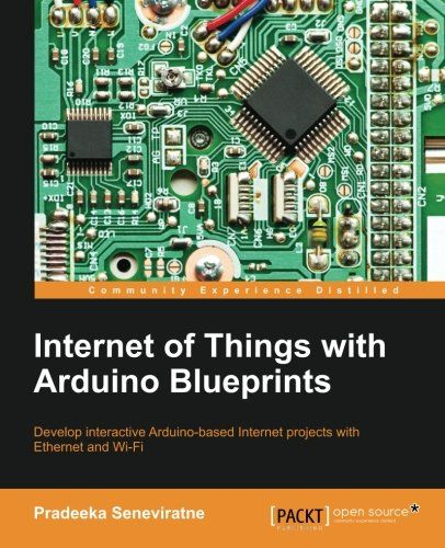Internet of Things with Arduino Blueprints Pdf Download e-Book ...