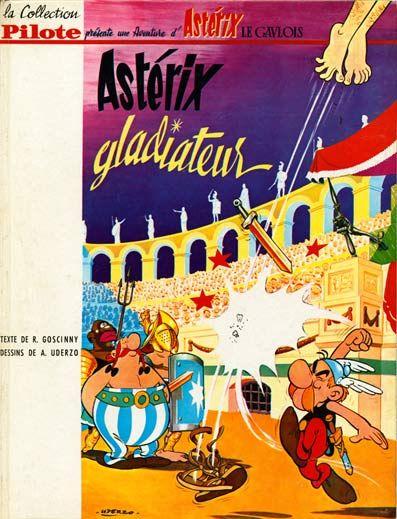 Astérix gladiateur / texte de Goscinny ; dessins de Uderzo