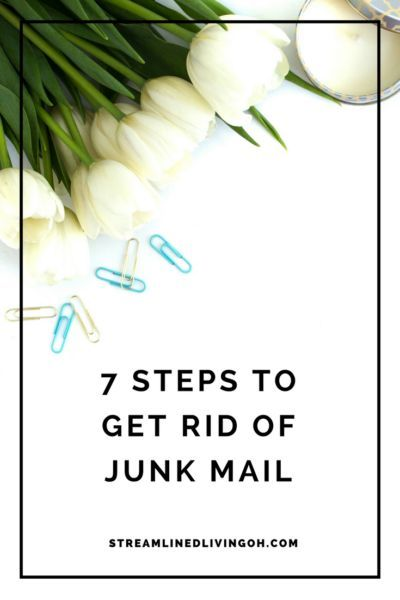 7 Steps to Get Rid of Junk Mail Paper clutter, Junk mail and Clutter