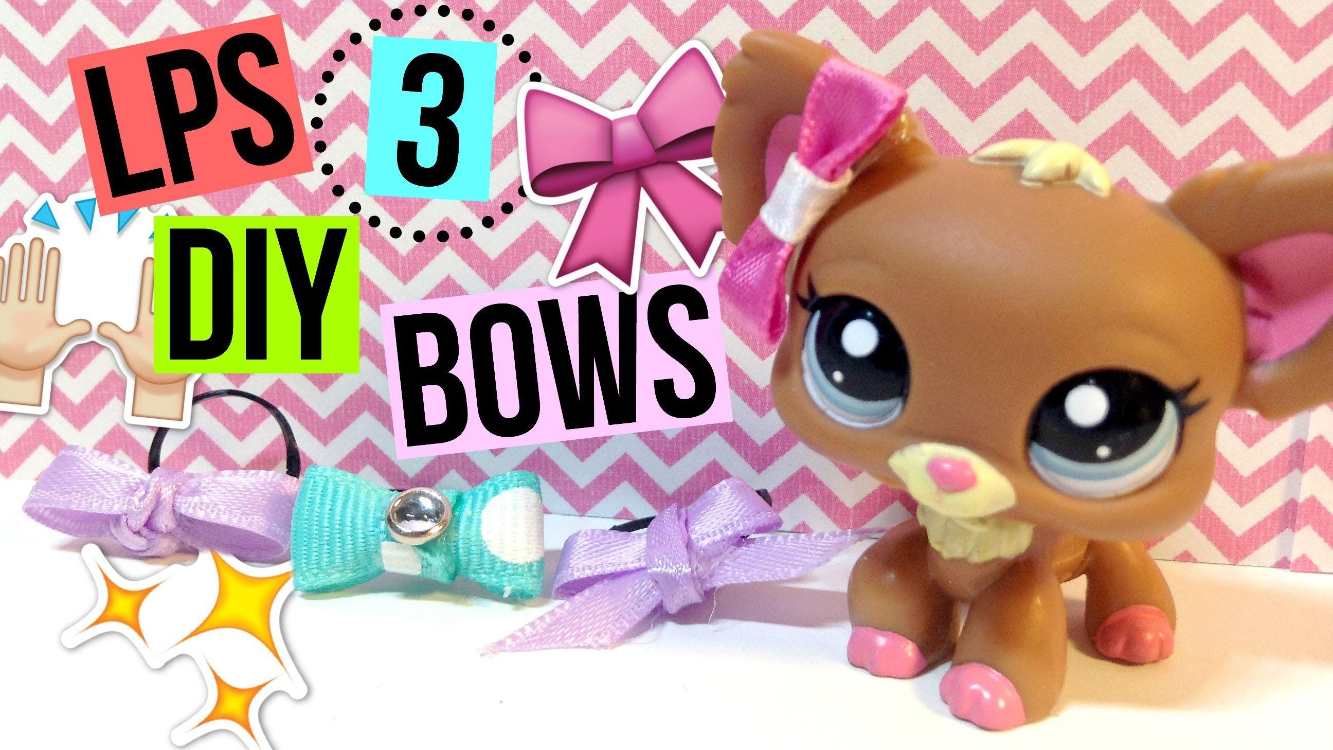 Lps Diy Bows No Sew Lps Toys Littlest Pet Shop Lps Crafts