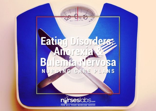 7 Eating Disorders Anorexia  Bulimia Nervosa Nursing Care Plans - care plan