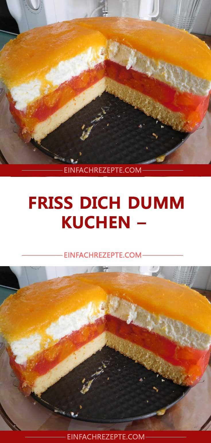 Friss Dich Dumm Kuchen Rezept Friss Dich Dumm Kuchen Kuchen Und Kuchen Rezepte