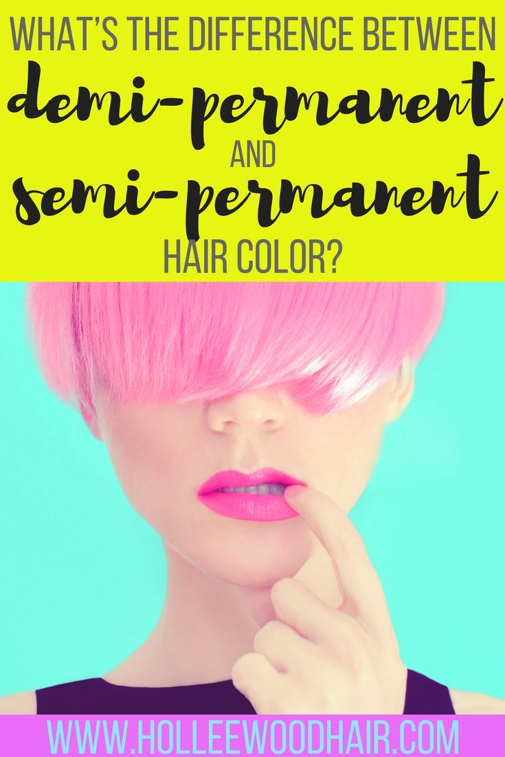 Types Of Hair Color Pinterest Demi Permanent Semi Permanent