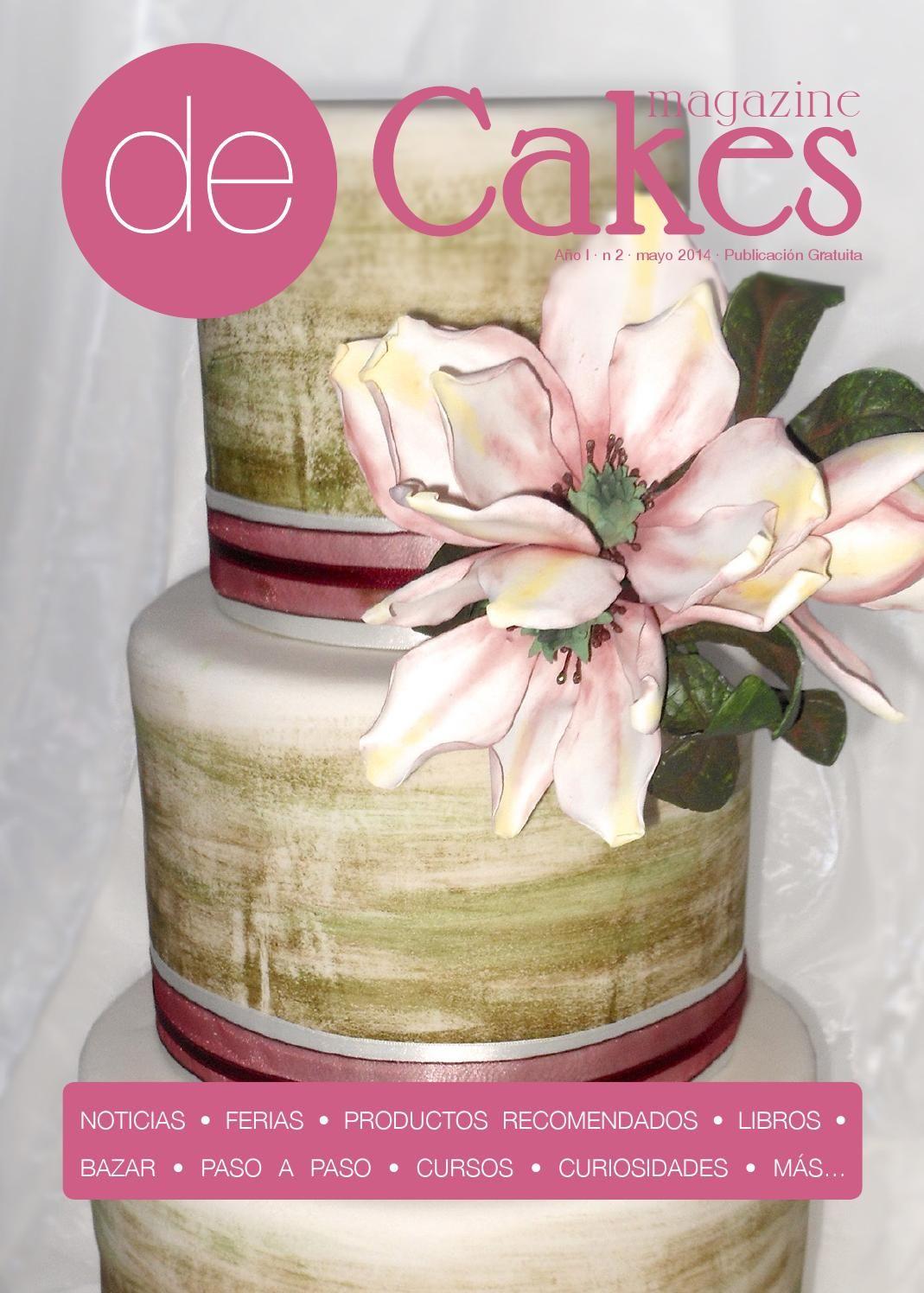 de Cakes 02_may2014  Magazine gratuito sobre el mundo de la repostería creativa en versión digital.
