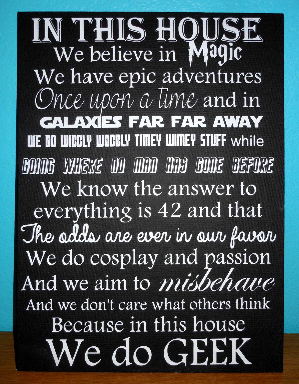 The Original In This House We Do Geek Geek Art Geek Wall Etsy Geek Stuff In This House We Believe In Magic