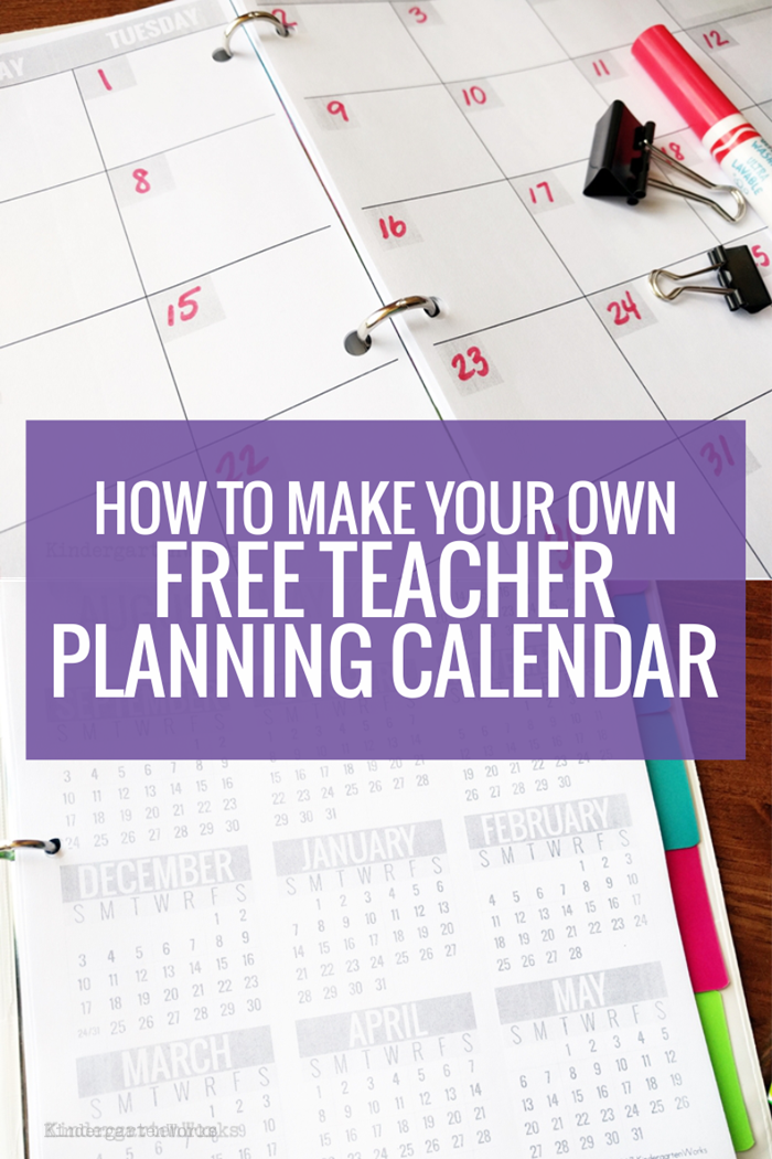 How To Make Your Own Free Teacher Planning Calendar  Planning
