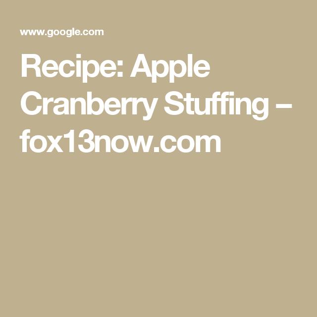 Recipe: Apple Cranberry Stuffing – fox13now.com